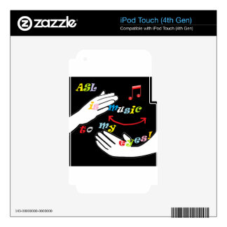 ASL is Music to My EYES! Decal For iPod Touch 4G