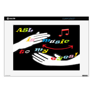 ASL is Music to My EYES! Decals For Laptops