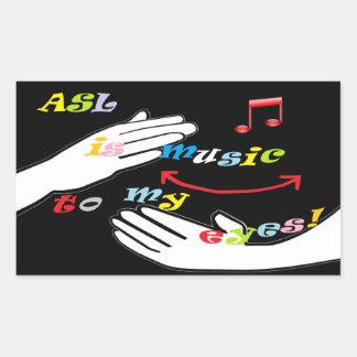 ASL is Music to My EYES! Rectangular Sticker