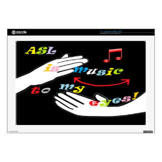 ASL is Music to My EYES! Skins For Laptops