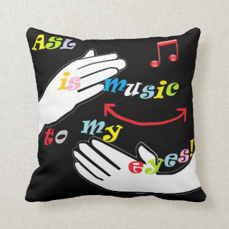 ASL is Music to My EYES! Throw Pillow