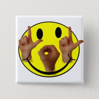 ASL LOL SMILEY FACE BUTTON