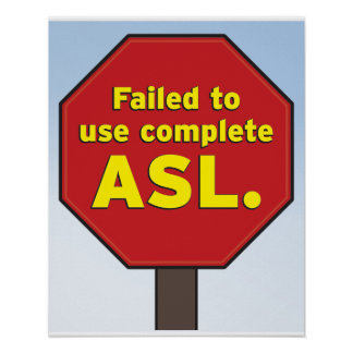 ASL Stop sign for Teachers Poster
