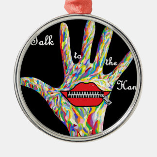 ASL TALK TO THE HAND! METAL ORNAMENT