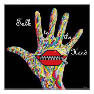 ASL Talk to the Hand! Poster