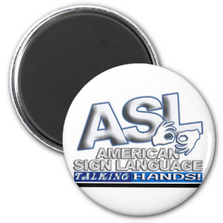 ASL TALKING HANDS - AMERICAN SIGN LANGUAGE 2 INCH ROUND MAGNET