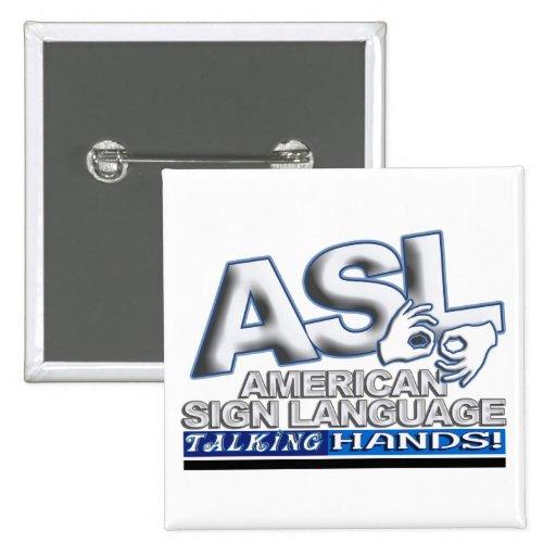 ASL TALKING HANDS - AMERICAN SIGN LANGUAGE PINS