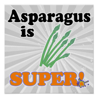 asparagus is super poster