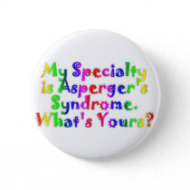 Asperger Specialty Button