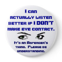 Aspergers/No Eye Contact Pin