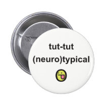 Aspergers Syndrome Awareness Badge neuro-typical Button