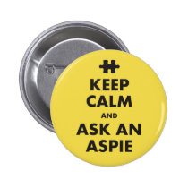 aspergers syndrome awareness keep calm Aspie Badge Pinback Button