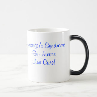 Asperger's Syndrome Be Aware And Care! Magic Mug