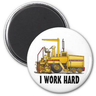 Asphalt Paving Machine Round Magnet I Work Hard