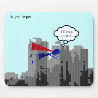 """Aspie to save the day..... """"Autism Awareness"""" Mouse Pad"""