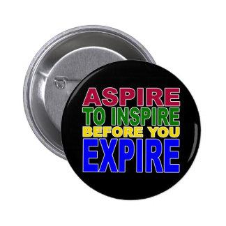 ASPIRE INSPIRAR ANTES DE QUE USTED EXPIRE PIN