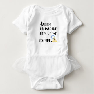 Aspire To inspire before we expire. Baby Bodysuit