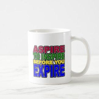 ASPIRE TO INSPIRE BEFORE YOU EXPIRE COFFEE MUG