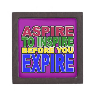 ASPIRE TO INSPIRE BEFORE YOU EXPIRE Gift Box Premium Gift Box