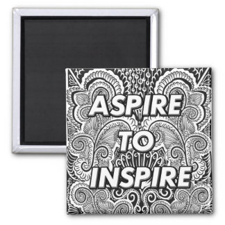 ASPIRE TO INSPIRE - Positive Statement Quote Magnet