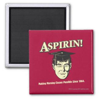 Aspirin: Make Morning Class Possible Magnet