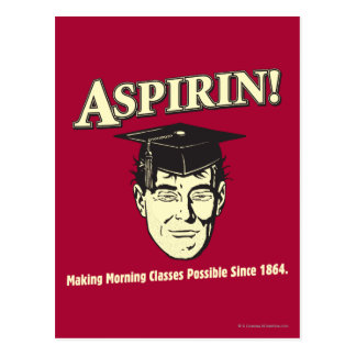 Aspirin: Make Morning Class Possible Postcard