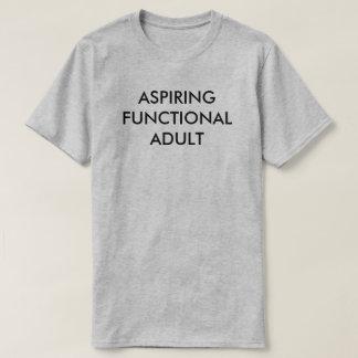 Aspiring Functional Adult tee
