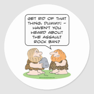 assault rock ban rifle caveman cavemen gun control classic round sticker