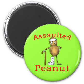 Assaulted Peanut! Funniest Joke Ever T shirt 2 Inch Round Magnet