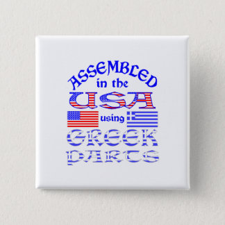 Assembled in USA Using Greek Parts Pinback Button