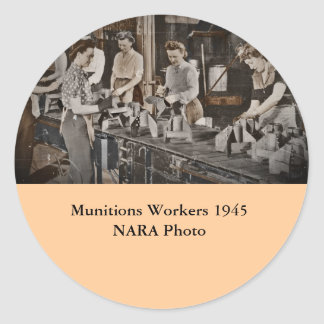 Assembly Munitions Factory Workers  1945 Classic Round Sticker