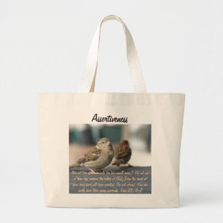 Assertiveness Sparrows Quote Large Tote Bag