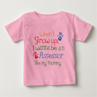 Assessor (Future) Like My Mommy Baby T-Shirt