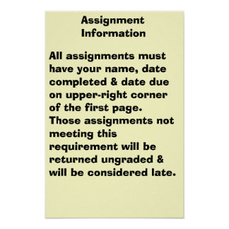 Assignment Information Posters