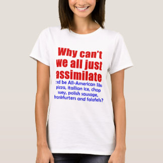 AssimilateW.fw.png T-Shirt