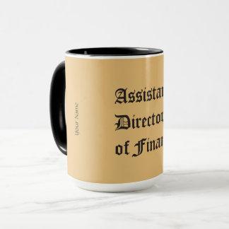 """""""Assistant Director of Finance"""" Mug"""