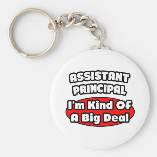 Assistant Principal...Big Deal Keychain