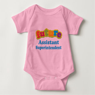 Assistant Superintendent (Future) For Child Baby Bodysuit
