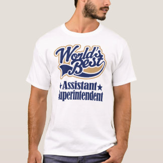 Assistant Superintendent Gift For T-Shirt