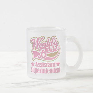 Assistant Superintendent Gift (Worlds Best) Frosted Glass Coffee Mug