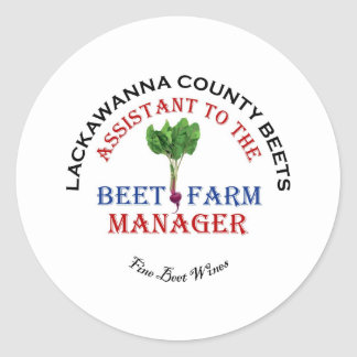 Assistant to the Beet Farm Manager Classic Round Sticker