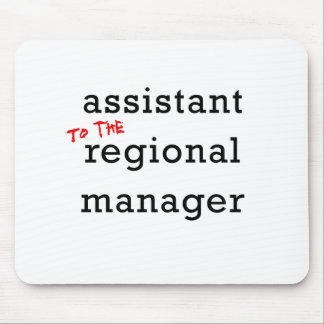 Assistant (to the) Regional Manager Mouse Pad