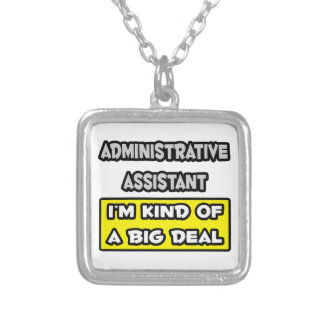 Asst administrativo. Soy un poco una gran cosa Pendiente Personalizado