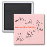 Assume the Position Ballet Gifts 2 Inch Square Magnet