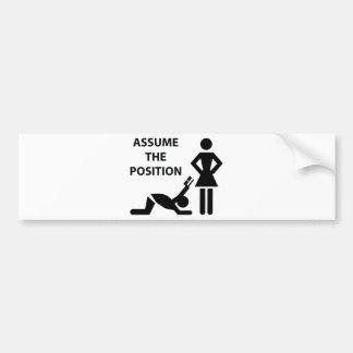 Assume The Possition Bumper Sticker