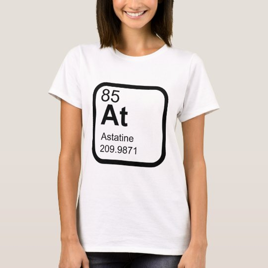 Astatine - Periodic Table science design T-Shirt