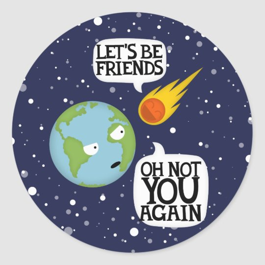 Asteroid again classic round sticker