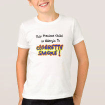 Asthma Allergy - Cigarette smoke Allergy T shirt