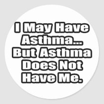 Asthma Fighter Quote Classic Round Sticker