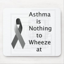 Asthma is Nothing to Wheeze at Mousepad